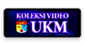 Koleksi Video UKM